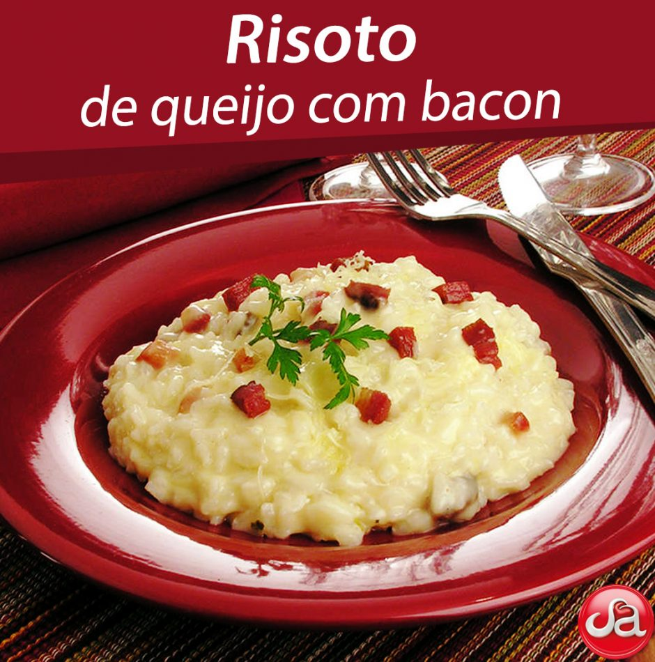 Risoto de queijo com bacon